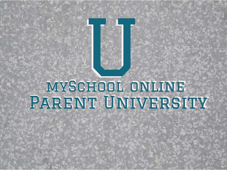 mySchool online Parent University